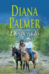 okładka Desperado. Ebook   EPUB,MOBI   Diana Palmer