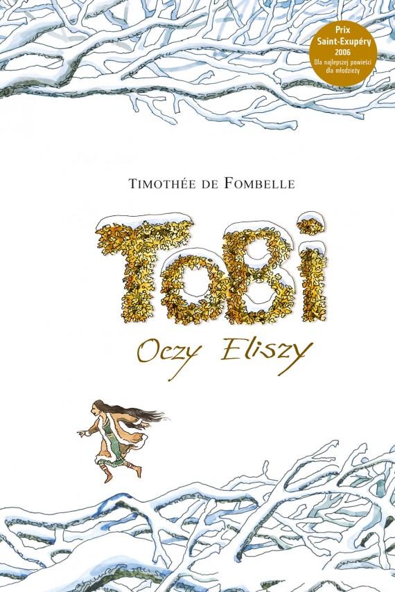 okładka Tobi. Oczy Eliszyebook | EPUB, MOBI | Timothée de Fombelle