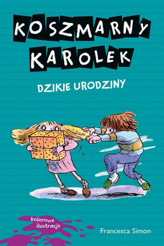 okładka Koszmarny Karolek. Dzikie urodzinyebook | EPUB, MOBI | Francesca Simon