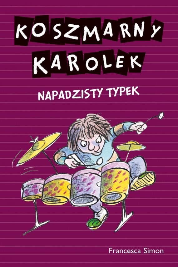 okładka Koszmarny Karolek. Napadzisty typekebook | EPUB, MOBI | Francesca Simon