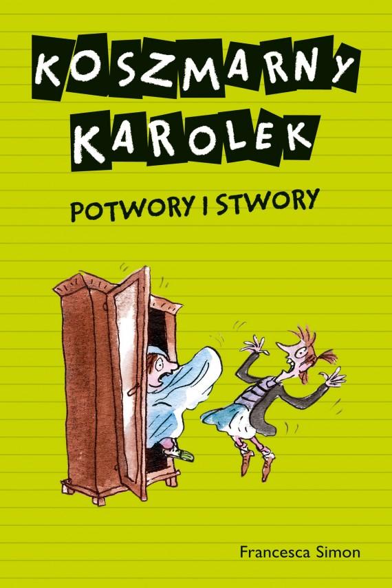 okładka Koszmarny Karolek.  Potwory i stwory. Ebook | EPUB, MOBI | Francesca Simon