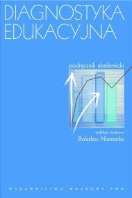okładka Diagnostyka edukacyjna. Podręcznik akademicki. Ebook   EPUB,MOBI   Bolesław  Niemierko