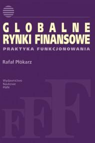 okładka Globalne rynki finansowe. Ebook   EPUB,MOBI   Rafał  Płókarz