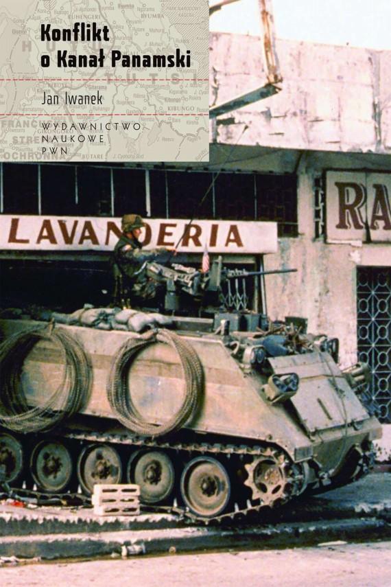 okładka Konflikt o Kanał Panamski. Ebook | EPUB, MOBI | Jan  Iwanek