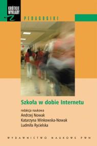 okładka Szkoła w dobie Internetu. Ebook | EPUB,MOBI | Praca zbiorowa