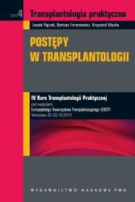 okładka Transplantologia praktyczna. Postępy w transplantologii. Tom 4. Ebook | EPUB,MOBI | Krzysztof  Mucha, Leszek  Pączek, Bartosz  Foroncewicz