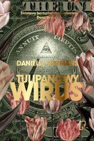 okładka Tulipanowy wirus, Ebook | Daniëlle Hermans