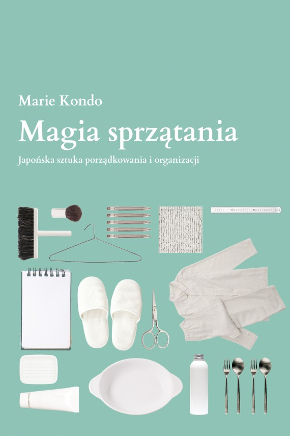 okładka Magia sprzątania. Ebook | EPUB, MOBI | Marie Kondo
