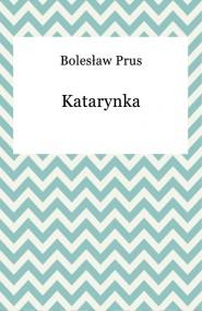 okładka Katarynka, Ebook | Bolesław Prus