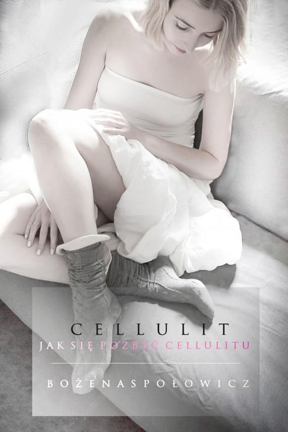 okładka Cellulit. Jak się pozbyć cellulituebook | EPUB, MOBI | Bożena Społowicz