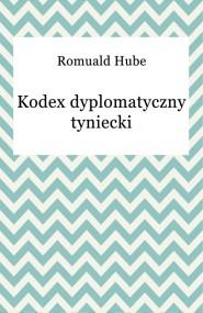 okładka Kodex dyplomatyczny tyniecki. Ebook | EPUB,MOBI | Romuald Hube