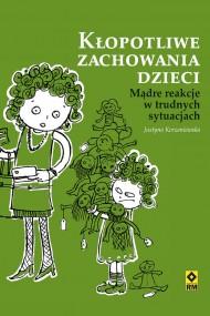 okładka Kłopotliwe zachowania dzieci, Ebook | Justyna Korzeniewska