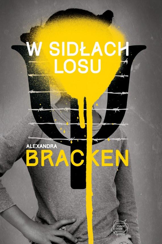 okładka W sidłach losuebook | EPUB, MOBI | Alexandra Bracken