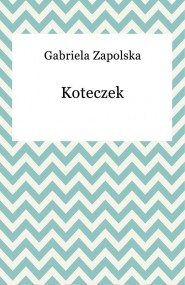 okładka Koteczek. Ebook | Gabriela Zapolska