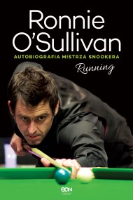 okładka Running. Autobiografia mistrza snookera, Ebook   Ronnie O'Sullivan, Simon Hattenstone