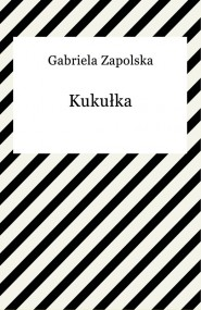 okładka Kukułka. Ebook | Gabriela Zapolska