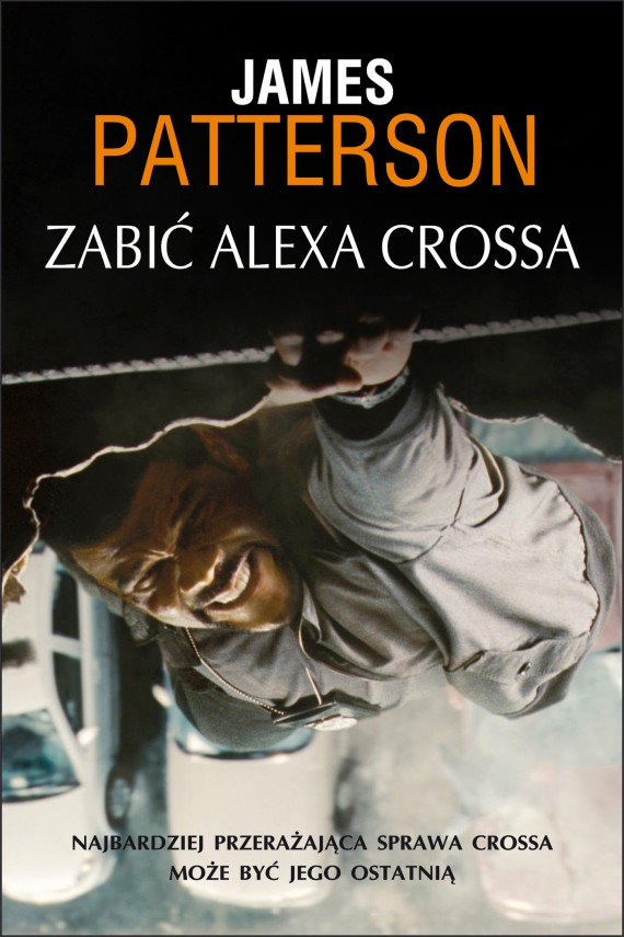 okładka Zabić Alexa Crossa. Ebook | EPUB, MOBI | James Patterson