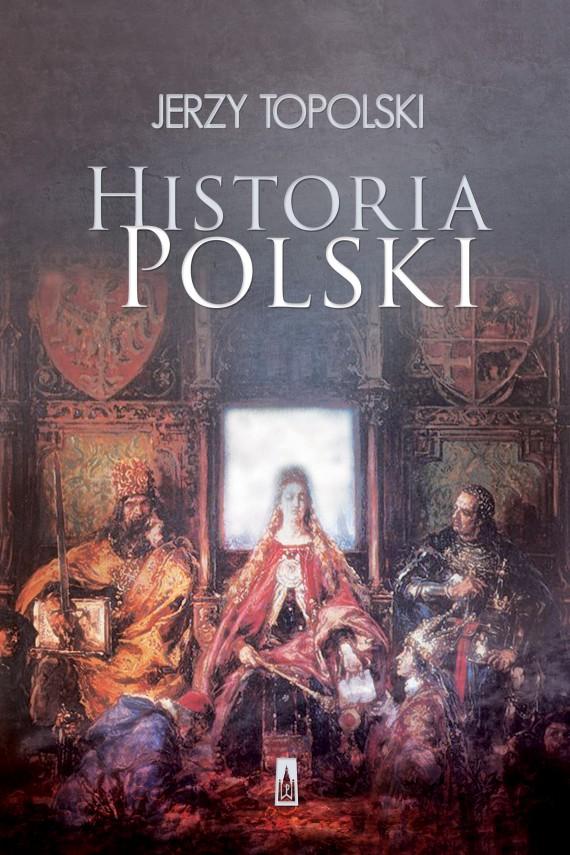 okładka Historia Polskiebook | EPUB, MOBI | Jerzy  Topolski