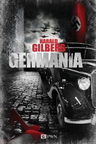 okładka Germania. Ebook   EPUB,MOBI   Harald  Gilbers