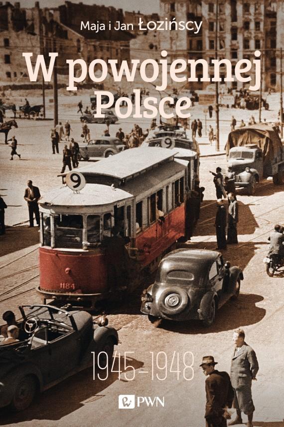 okładka W powojennej Polsce. Ebook | EPUB, MOBI | Maja  Łozińska, Jan  Łoziński