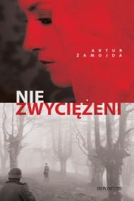 okładka Niezwyciężeni. Ebook | EPUB,MOBI | Artur  Żamojda