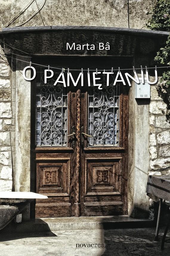 okładka O pamiętaniu. Ebook   EPUB, MOBI   Marta  Bâ