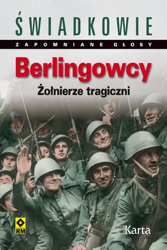 okładka Berlingowcy. Żołnierze tragiczniebook | EPUB, MOBI | Dominik Czapigo, Marcin Białas