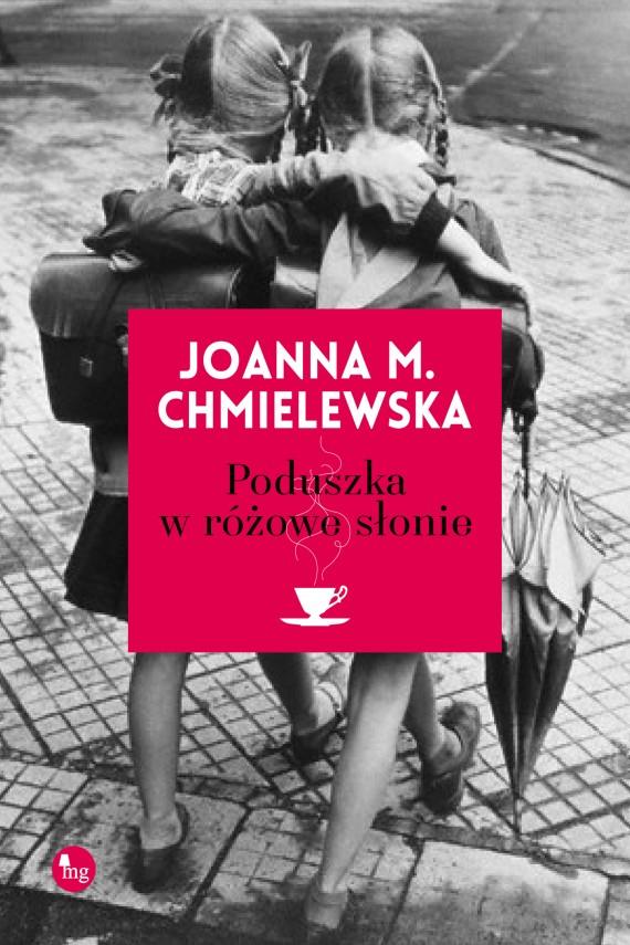 okładka Poduszka w różowe słonieebook | EPUB, MOBI | Joanna M. Chmielewska