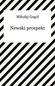 okładka Newski prospekt. Ebook | EPUB,MOBI | Mikołaj Gogol