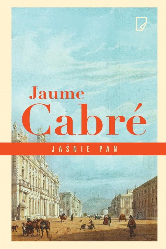 okładka Jaśnie panebook | EPUB, MOBI | Jaume  Cabré