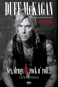 okładka Duff McKagan. Sex, drugs & rock n' roll… i inne kłamstwa. Ebook | EPUB,MOBI | Duff McKagan