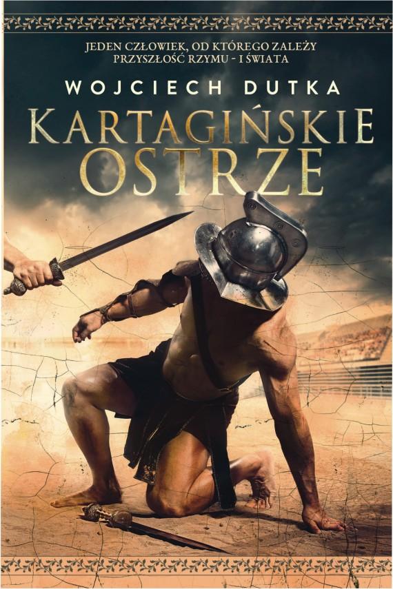 okładka Kartagińskie ostrze. Ebook | EPUB, MOBI | Wojciech Dutka
