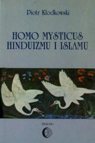 okładka Homo mysticus hinduizmu i islamu, Ebook | Piotr  Kłodkowski