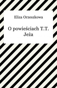 okładka O powieściach T.T. Jeża, Ebook | Eliza Orzeszkowa