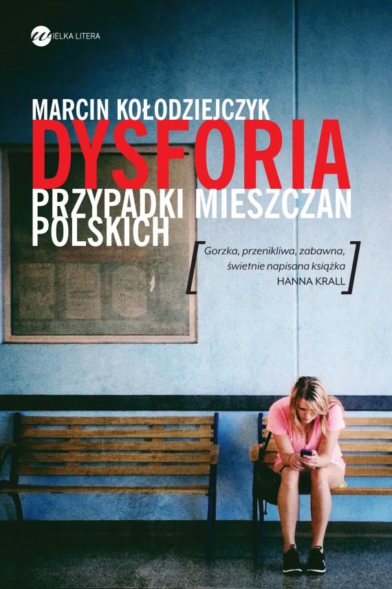 okładka Dysforiaebook | EPUB, MOBI | Marcin Kołodziejczyk