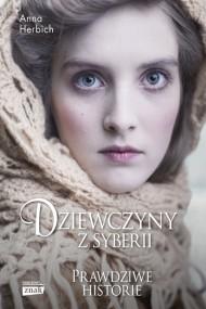 okładka Dziewczyny z Syberii. Ebook | EPUB,MOBI | Anna Herbich