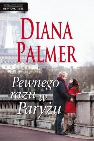 okładka Pewnego razu w Paryżu. Ebook   EPUB,MOBI   Diana Palmer