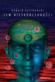 okładka Zew nieskończoności. Ebook | EPUB,MOBI | Edward  Łazikowski