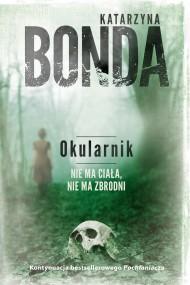 okładka Okularnik. Ebook   EPUB,MOBI   Katarzyna Bonda