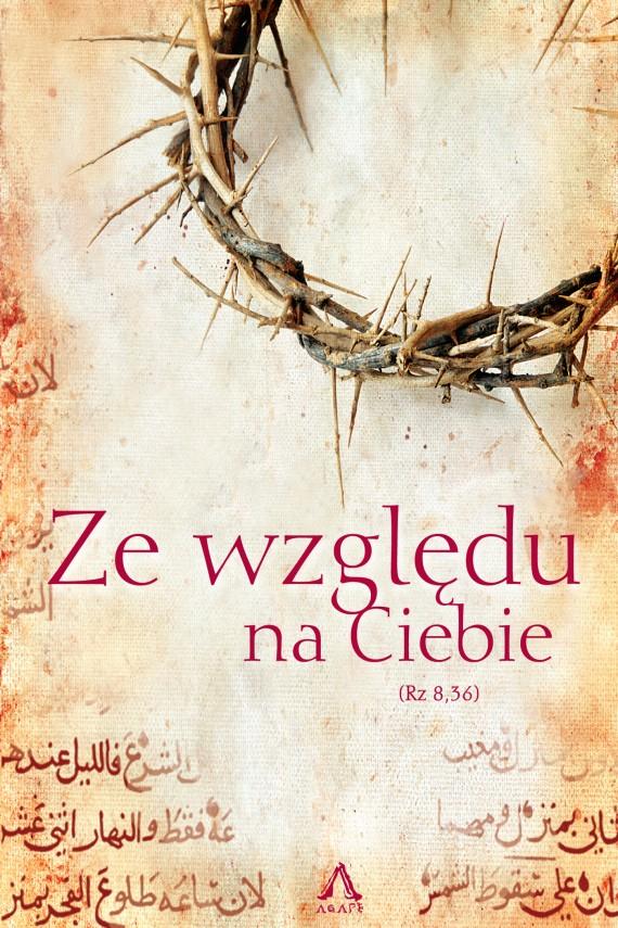 okładka Ze względu na Ciebie. Ebook | EPUB, MOBI | pod red. dr Sebastian Bednarowicz