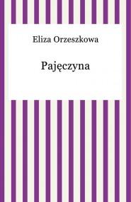 okładka Pajęczyna, Ebook | Eliza Orzeszkowa