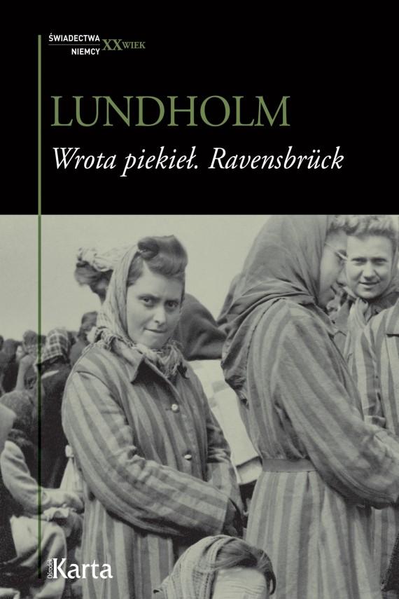 okładka Wrota piekieł. Ravensbrücke. Ebook | EPUB, MOBI | Anja Lundholm