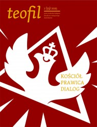 okładka Teofil 1 (33) 2015 Kościół, prawica, dialog. Ebook | EPUB,MOBI | Opracowanie zbiorowe