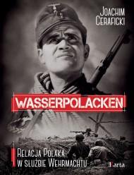 okładka Wasserpolacken. Relacja Polaka w służbie Wehrmachtu. Ebook | EPUB,MOBI | Joachim Ceraficki