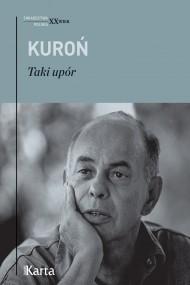 okładka Taki upór, Ebook | Jacek Kuroń