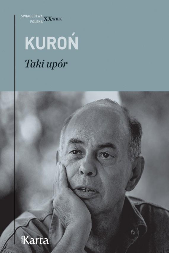 okładka Taki upórebook | EPUB, MOBI | Jacek Kuroń
