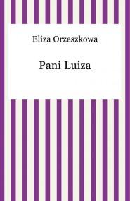 okładka Pani Luiza, Ebook | Eliza Orzeszkowa