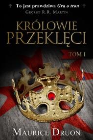 okładka Królowie przeklęci. Tom 1. Ebook | EPUB,MOBI | Maurice Druon