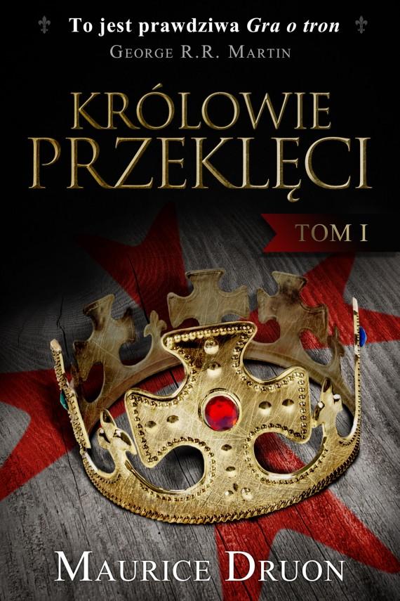 okładka Królowie przeklęci. Tom 1. Ebook | EPUB, MOBI | Maurice Druon