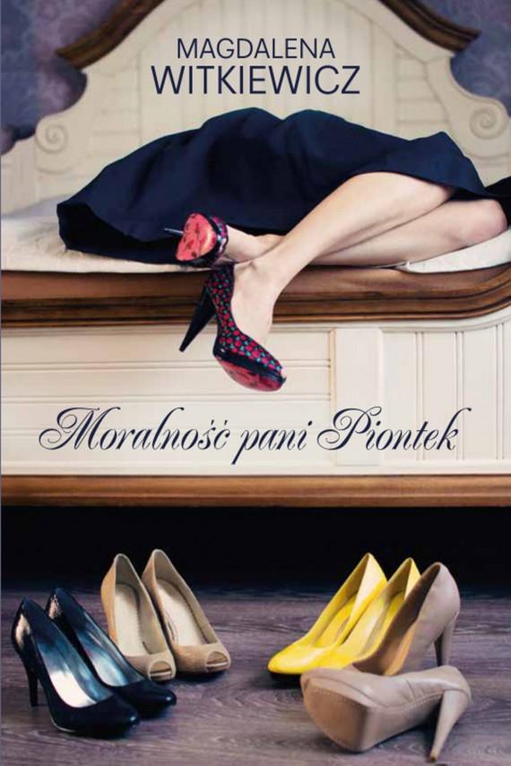okładka Moralność pani Piontekebook | EPUB, MOBI | Magdalena Witkiewicz